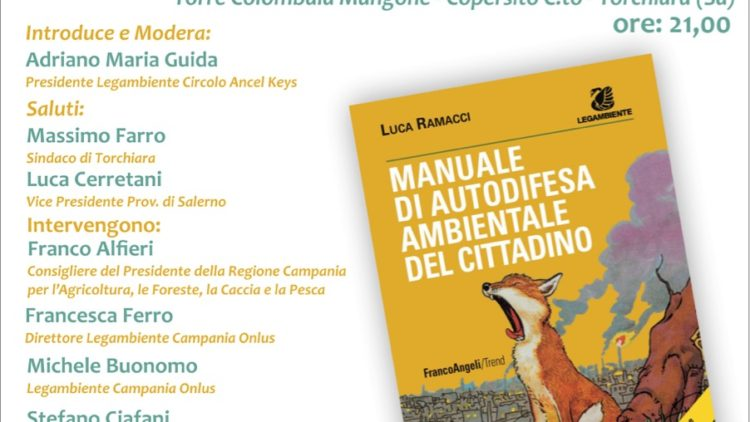 A Torchiara un incontro sulla tutela ambientale alla presenza di Stefano Ciafani, Presidente Nazionale Legambiente!
